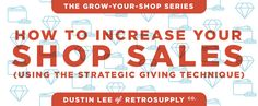 On the Creative Market Blog - How to Increase Your Shop Sales (Using The Strategic Giving Technique)