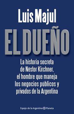 Mercadolibre entrega inmediata:    http://articulo.mercadolibre.com.ar/MLA-580485537-libro-el-dueno-de-luis-majul-yapeyu-libros-_JM
