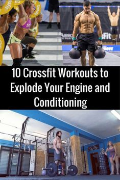10 Crossfit Workouts to Explode Your Engine and Conditioning Workout List, Gym Workouts, Crossfit Wods, Workout Men, Workout Routines, Pilates, Fitness Tips, Fitness Motivation, Conditioning Training