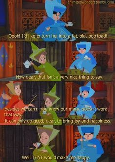 "Two 'good' fairy godmothers from ""Sleeping Beauty"" talking about an undesirable one by the name of 'Maleficent'."