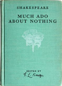 Shakespeare in Performance - Much Ado About Nothing by William Shakespeare