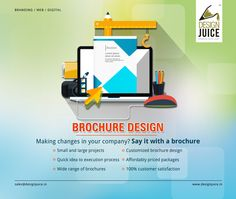 Brochure Design  Making changes in your company? Say it with a brochure  • Small and large projects • Quick idea to execution process • Wide range of brochures • Customized brochure design • Affordably priced packages • 100% customer satisfaction  For more details please visit http://www.designjuice.in/  #branding_services #branding_design #logo_design #ResponsiveWebDesign #DigitalMarketing #SEO #SMO