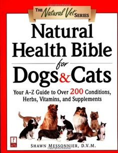 $17.15-$25.99 2000 Winner, Better Health for Life Award, Cat Writer's Association (CWA)When it comes to your dog's or your cat's health, you want the best health care available. But did you know that conventional medicine is not the only answer, or even the best answer?Inside you'll learn from a respected veterinarian how the therapeutic wonders of natural medicine can benefit your dog or cat. Th ...