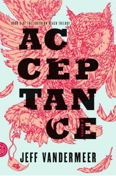 Acceptance by Jeff VanderMeer. Illustration by Eric Nyquist.