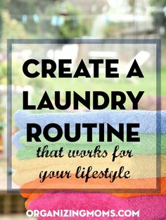 Create a laundry routine that works for your lifestyle. Making a laundry day or a daily laundry habit could solve some of your laundry dilemmas.