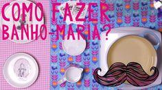 COMO FAZER BANHO-MARIA | O Bigode na Cozinha 07 #ICKFD