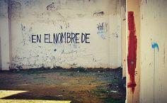 En el nombre de... #igerssevilla #igersspain #igersandalucia #instagramers #igers #pintada #callejera