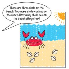 Solve It by the Seashore | Idea | The Mailbox.Reinforce solving word problems with this beach-themed idea. Have each child draw and color a beach scene on a sheet of paper to make a math mat. Give each student ten large shell-pasta pieces (seashells). Then tell a math-related story that specifies the number of shells that washed up on the shore (addition) or the number of shells that washed away (subtraction).