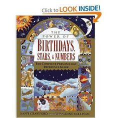 The Power of Birthdays, Stars & Numbers: The Complete Personology Reference Guide $17.79 - The most complete, comprehensive birthday forecast available--synthesizing the secrets of astrology, numerology, and fixed stars! http://www.amazon.com/gp/product/0345418190?ie=UTF8=1789=0345418190=xm2=astrolpredic-20#