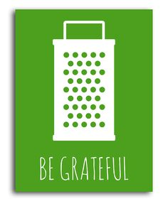 Green 'Be Grateful' Print | Daily deals for moms, babies and kids