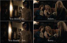 You drank Ian.