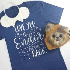 Love You To Endor And Back