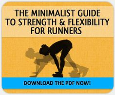 The Minimalist Guide to Strength & Flexibility for Runners - Jenny Hadfield