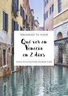 Qué hacer en Venecia en 2 días - Guía de viajes por Venecia #viajar #venecia #italia #europa #itinerarios