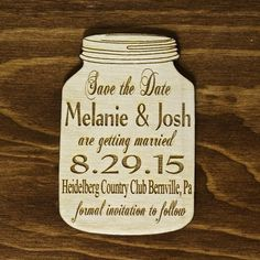 If you are looking for something Beautiful and really Unique, these Mason Jar Save the Dates are perfect!  They are laser engraved and made of Real Wood. Instead of sending out the typical paper Save the Date, you will surely leave a lasting impression on your guests with these laser engraved wooden Save the Date magnets.  These are not printed. The engraving/etching is a process in which designs are burned into the surface of a piece of wood and it takes several hours to make, sand, clean…