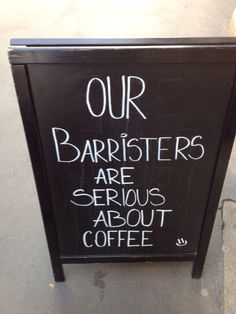 Baristas or barristers?