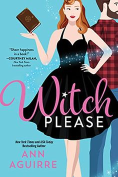 This Chick Read: Witch Please by Ann Aguirre New Books, Books To Read, Book Club Books, Beautiful Book Covers, Gilmore Girls, Romance Books, Book Recommendations, Book Lists, Bestselling Author
