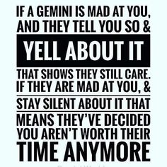 When a Gemini is mad at you Gemini Quotes, Zodiac Signs Gemini, Zodiac Quotes, Zodiac Facts, Quotes Quotes, Zodiac Mind, Crush Quotes, Life Quotes, Gemini Compatibility