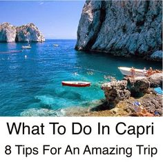 What To do In Capri ~ 8 Of the Best Things To Do In Capri Even if you will only be on Capri for a few hours, you need to know a few extra cool things to do. Most tourists don't make it out of the (very expensive) main tourist square, and miss all the magic of this gorgeous island. Read my tips for Capri and plan yourself a fabulous visit! #Capri
