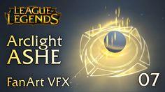 ARCLIGHT ASHE (Ultimate) - FanArt VFX