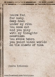 """""""You come out and you play with my thoughts sometimes ..."""" -Anita Krizzan"""