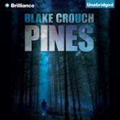 Today's Audible Daily Deal is Pines, by Blake Crouch, read by Paul Michael Garcia [Brilliance Audio].