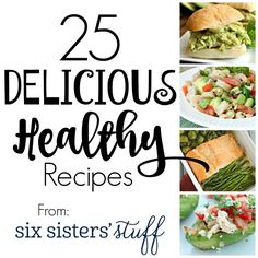 25 Delicious Healthy Recipes | It's time to get back into the swing of eating healthy again and finding good dinner recipes can be tough. Here are 25 of our favorites.