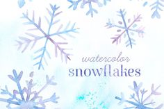 Watercolor Snowflakes Pack by PaperSphinx on Creative Market