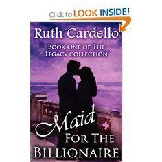 Maid for the Billionaire: Ruth Cardello (Legacy Collection): Ruth Cardello: 9781466398160: Amazon.com: Books