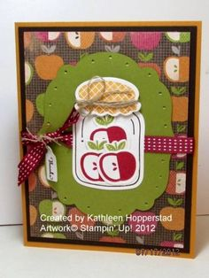 Apples in a jar by kathleenh - Cards and Paper Crafts at Splitcoaststampers. Perfectly Preserved set by Stampin' Up!