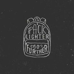 Pack lighter, go further!