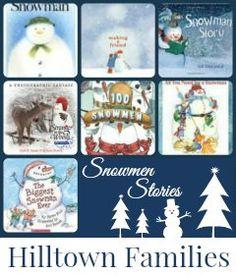 Open Sesame: Snowmen in Story Come Alive | Hilltown Families