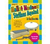 Mallet Madness - resources by Artie Almeida