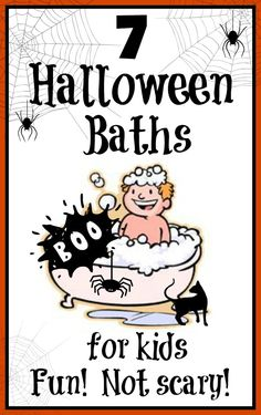 7 Super FUN Halloween baths for kids! These bath ideas can be enjoyed by kids of all ages!