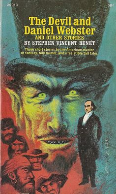 Stephen Vincent Benet - The Devil and Daniel Webster (Washington Square Press Pulp Fiction Book, Horror Fiction, Horror Books, Horror Comics, Vintage Book Covers, Vintage Books, Novels To Read, Weird Stories, Book Cover Art