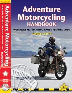 Adventure Motorcycling Handbook by Chris Scott