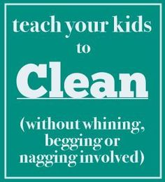 The Train To Crazy: Teach your kids to clean (printable chore chart)  not sure it's possible to get them to do it without whining....but worth a try!