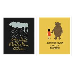 """But the sun always comes out tomorrow.  """"Better Days..."""" Print Set"""