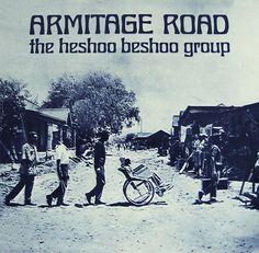 ARMITAGE ROAD, the heshoo beshoo group - ℗ 1971, Columbia