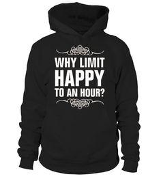 Happy Hour  #gift #idea #shirt #image #TeeshirtAlcool #humouralcool