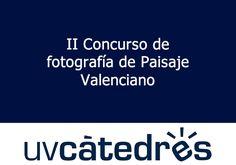 2ª edició del Concurs de fotografia de Paisatge Valencià