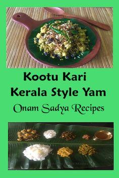 Shobha's Food Mazaa: KOOTU KARI / KOOTTU KARI / KERALA STYLE YAM / ONAM SADYA RECIPES Vegan Vegetarian, Vegetarian Recipes, Yams, International Recipes, Kerala, Keep It Cleaner, Desi, Connect, Favorite Recipes