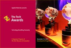 Are you a Tech Innovator & under the age of 27? If so, why not apply for the Tech Awards? Two references are required and applications are due May 6, 2014. Read more: http://thetechawards.thetech.org/