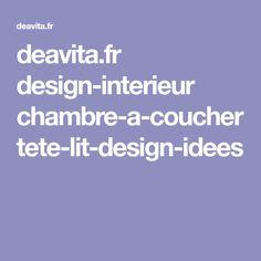 deavita.fr design-interieur chambre-a-coucher tete-lit-design-idees