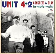 Unit 4 + 2 : Concrete & Clay: The Complete Recordings 1964-1969 (2-CD) (2016) - Imports | OLDIES.com