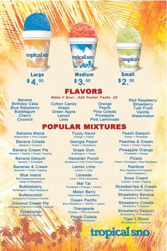 Shaved Ice Flavors | We offer over 40 flavors to please any palate! Choose from our flavor ...