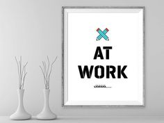 At Work (do not disturb) sign printable instant download business signage, printable signs, retro printable signs, vintage art prints signs