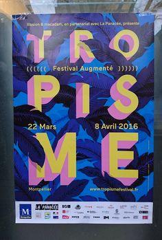 """Affichons-Nous — """"Tropisme, Festival Augmenté"""" - Tropisme festival..."""