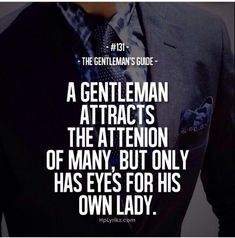 A real gentleman #quote