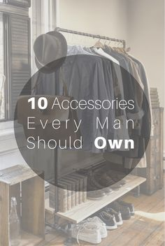 10 Accessories Every Man Should Own